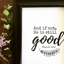 bible verse printable and if not he is still good daniel