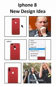 Meme Design - iphone 8 new design idea distort perspective warp select rotate