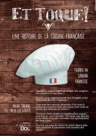 histoire de la cuisine fran軋ise et toque une histoire de la cuisine française theatre