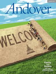 Need Blind Admissions Policy Andover Magazine Summer 2017 By Phillips Academy Issuu