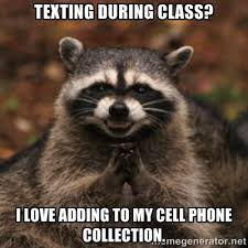 Funny Cell Phone Memes - cell phone in class meme google search teaching pinterest
