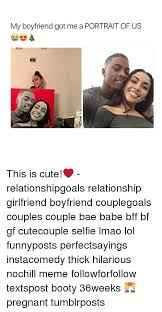 Cute Boyfriend Girlfriend Memes - my boyfriend got me a portrait of us this is cute