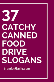 37 catchy canned food drive slogans food drive food and fundraising