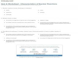 quiz u0026 worksheet u2013 characteristics of nuclear reactions study