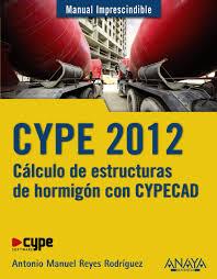 cype 2012 cálculo de estructuras de hormigón con cypecad