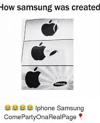 Samsung Meme - how samsung was created msun iphone samsung