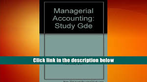 download managerial accounting study gde read online video
