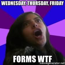 Girl Wtf Meme - wednesday thursday friday forms wtf amazed girl meme generator