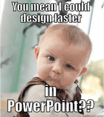 Powerpoint Meme - powerpoint design memes commadot com