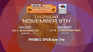 local 24 cares thanksgiving food drive for the mid south food