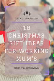 10 christmas gift ideas for working mum u0027s organised jo