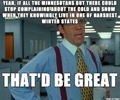 Minnesota Memes - not so minnesota nice with minnesota ice meme on imgur