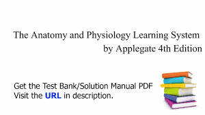 practice test bank for the anatomy and physiology learning system