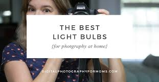 best light bulbs for home the best light bulbs for photography at home review digital