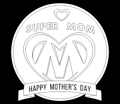 super mom mother u0027s day free online coloring page