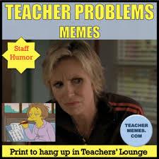 Teacher Meme Posters - teacher problems meme posters by spanishplans teachers pay teachers