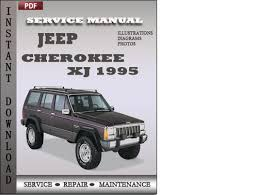 jeep repair manual jeep xj 1995 factory service repair manual