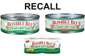 bumble bee chunk light tuna bumble bee recalling tuna due to possible spoilage