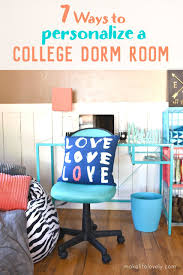 7 ways to personalize a college dorm room make life lovely
