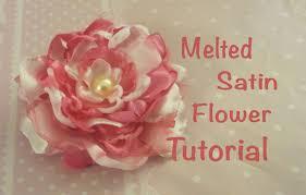 melted satin flower tutorial youtube