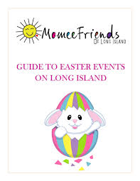 easter events on long island 2017 momeefriendsli