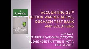 accounting 25th edition warren reeve duchach test bank and