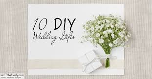 wedding gift diy 10 diy wedding gifts greutman
