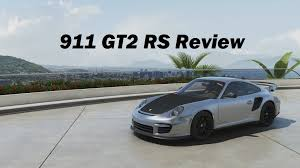 2012 porsche 911 gt2 rs review forza motorsport 6 youtube
