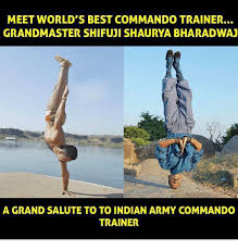 World S Best Memes - meet world s best commando trainer grandmaster shifuji shaurya
