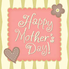 happy mothers day quotes s day wishes mothers day messages