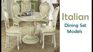 Italian Dining Room Furniture Italian Dining Table Sets A Variety Of Exclusive Shapes