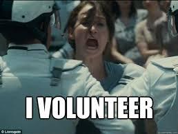 I Volunteer Meme - i volunteer memes quickmeme