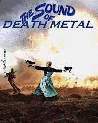 Death Metal Meme - the sound of death metal know your meme