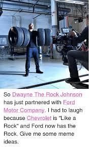 Dwayne Johnson Car Meme - ire so dwayne the rock johnson has just partnered with ford motor