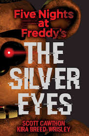 amazon com the silver eyes five nights at freddy u0027s 1