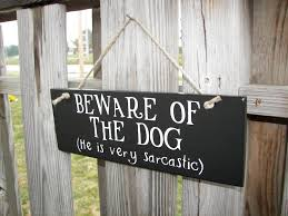 funny beware of dog signs 30 hd wallpaper funnypicture org