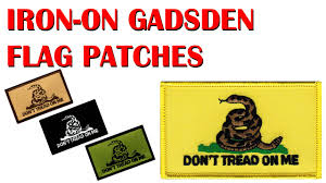 Gadson Flag Gadsden Flag Patches Don U0027t Tread On Me Patches Youtube