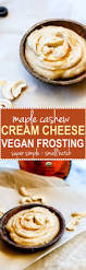 small batch maple cashew cream cheese frosting vegan