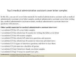 Medical Administrative Assistant Sample Resume by Top 5 Medical Administrative Assistant Cover Letter Samples 1 638 Jpg Cb U003d1434846287