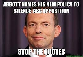 Internet Meme Names - abbott names his new policy to silence abc opposition stop the