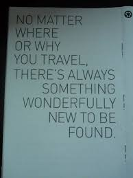 Travel quotes that provide inspiration for another journey Also