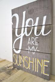 sunshine walking on lyrics with sunshine wall decor you are my sunshine walking on lyrics with sunshine wall decor you are my sunshine wall decor for your