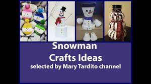 snowman crafts ideas u2013 christmas crafts to make and sell youtube