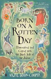 quote of the day virgo born on a rotten day hazel dixon cooper 9780743225625 amazon