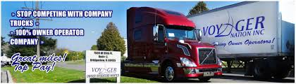 semi truck companies owner operator trucking company voyager nation