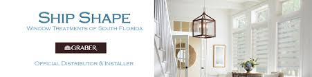 ship shape window treatments fort lauderdale 954 480 8889