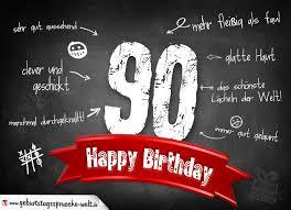 90 geburtstag sprüche komplimente geburtstagskarte zum 90 geburtstag happy birthday