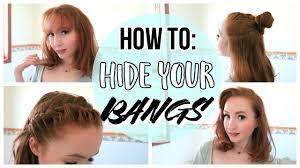 how to hide your bangs easy cute hairstyles youtube