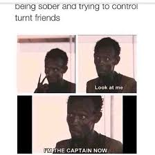 when im sober trying to control drunk friends meme guy
