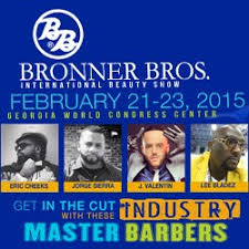 2015 august bronner brothers hair show bbbeautyshow2015 andis total look barbering competition bronner